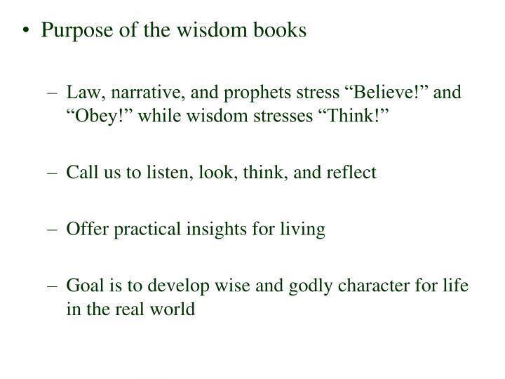 Purpose of the wisdom books