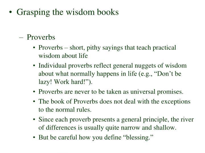 Grasping the wisdom books