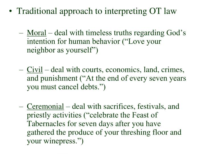 Traditional approach to interpreting OT law