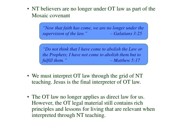 """""""Now that faith has come, we are no longer under the supervision of the law."""" – Galatians 3:25"""