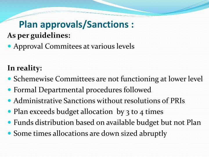 Plan approvals/Sanctions :