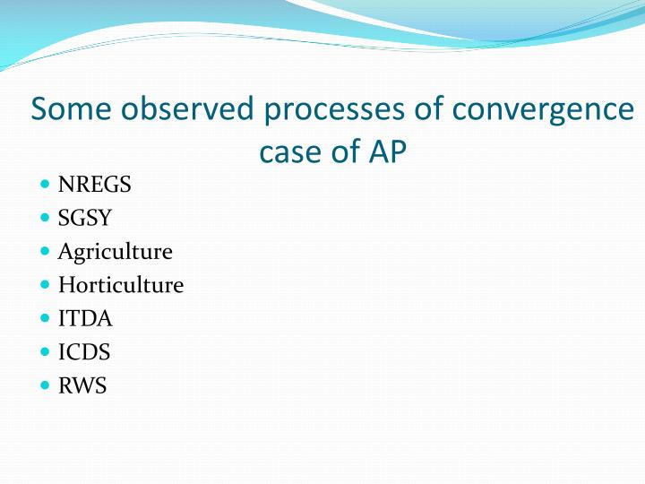 Some observed processes of convergence case of AP