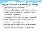 suggested modifications in guidelines