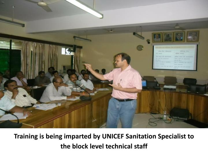 Training is being imparted by UNICEF Sanitation Specialist to the block level technical staff