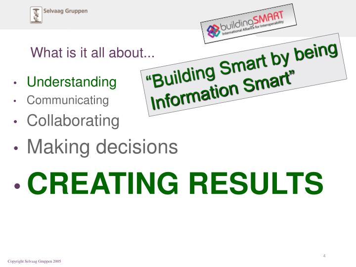 """""""Building Smart by being"""