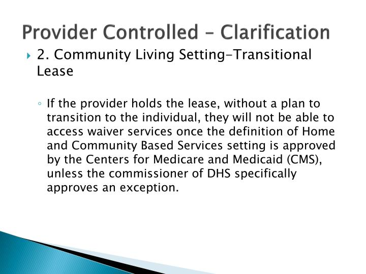 Provider Controlled –