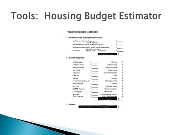 Tools:  Housing Budget Estimator