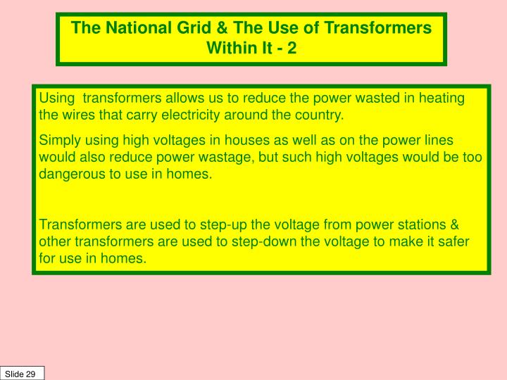 The National Grid & The Use of Transformers Within It - 2