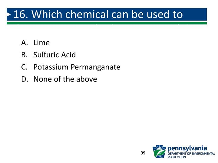 16. Which chemical can be used to destroy taste and odor compounds?