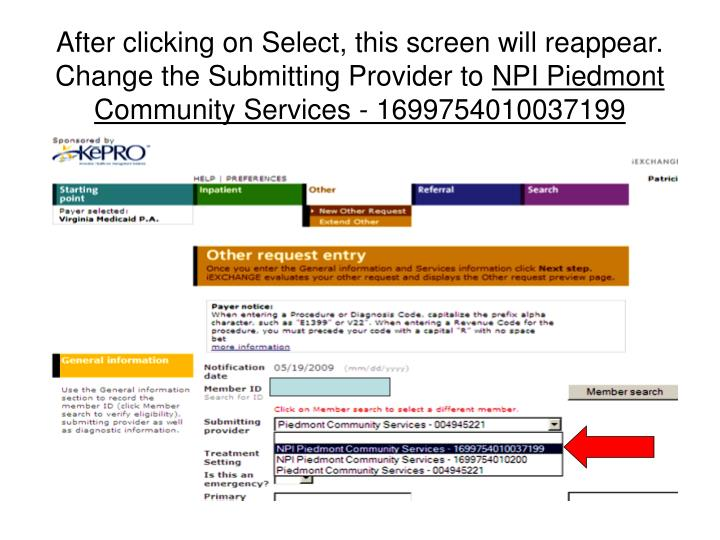 After clicking on Select, this screen will reappear.  Change the Submitting Provider to