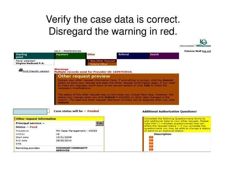 Verify the case data is correct.