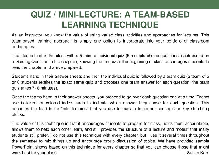 Quiz / Mini-Lecture: A Team-Based Learning Technique