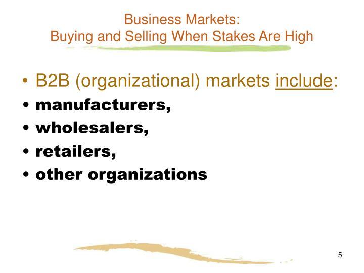 Business Markets: