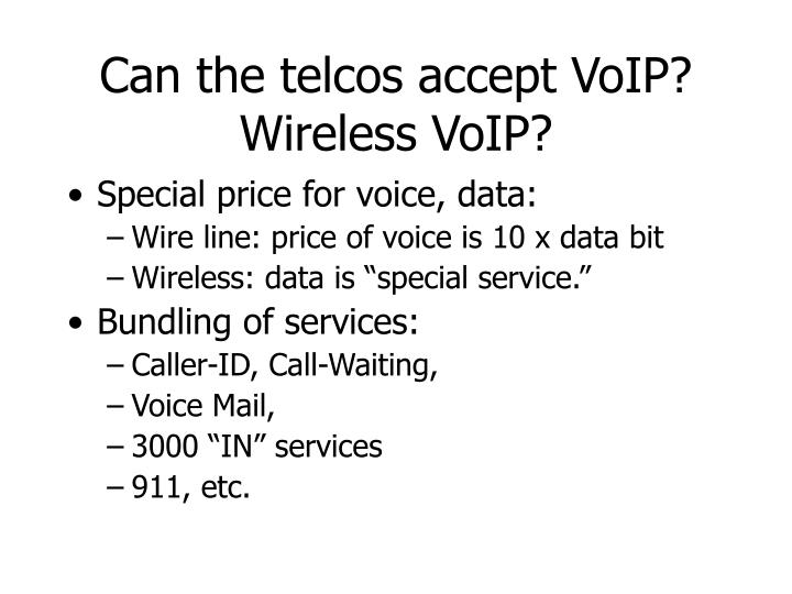 Can the telcos accept VoIP?