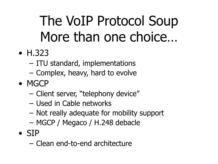 The VoIP Protocol Soup