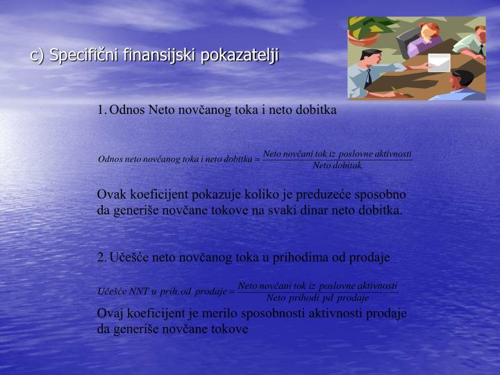 c) Specifični finansijski pokazatelji
