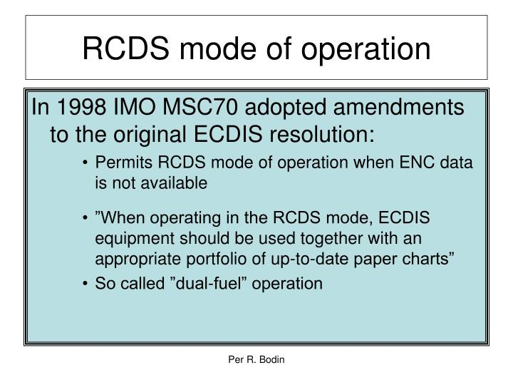 RCDS mode of operation