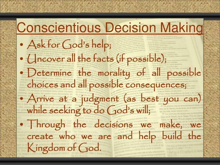 Conscientious Decision Making