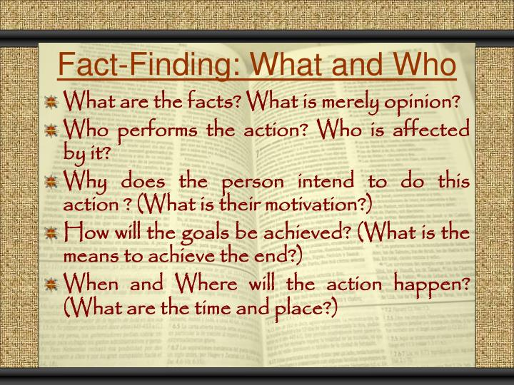 Fact-Finding: What and Who