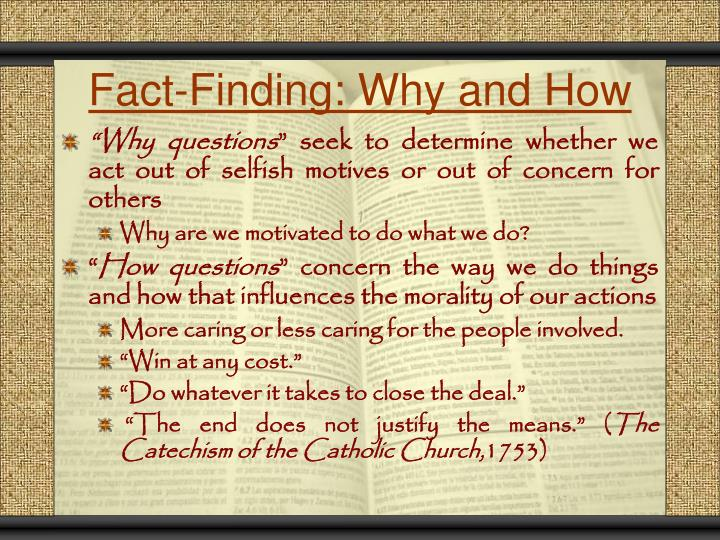 Fact-Finding: Why and How