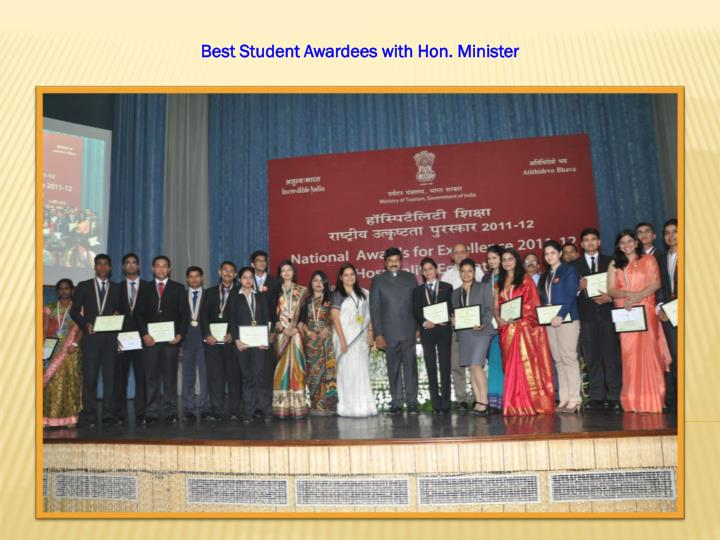 Best Student Awardees with Hon. Minister