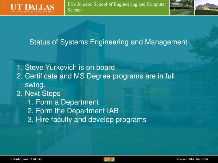 Status of Systems Engineering and Management