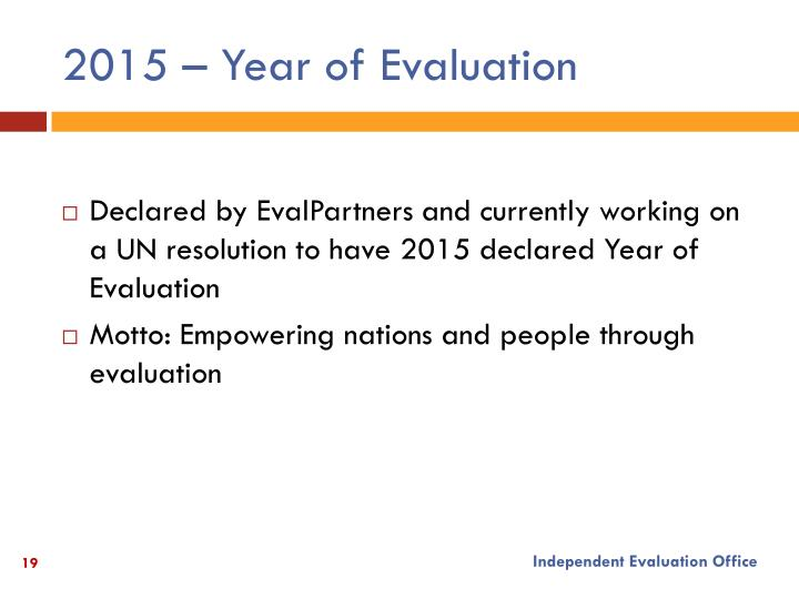 2015 – Year of Evaluation