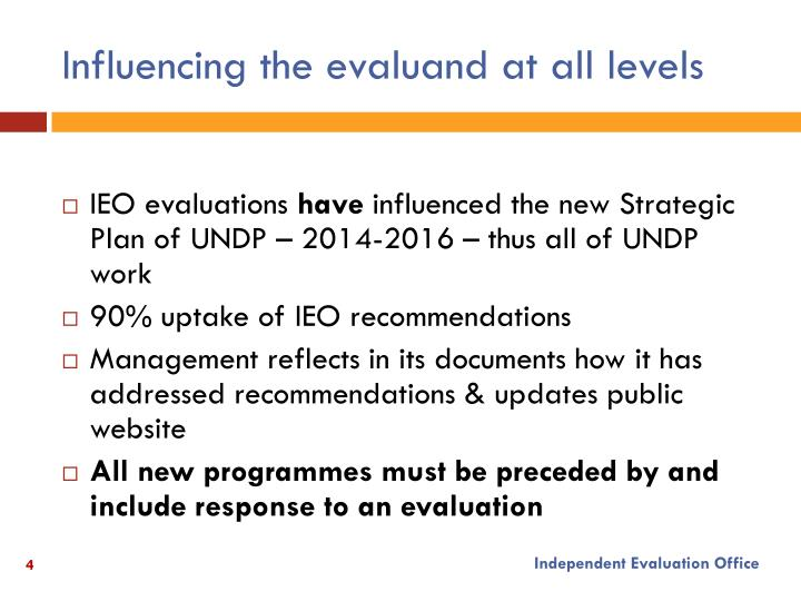Influencing the evaluand at all levels