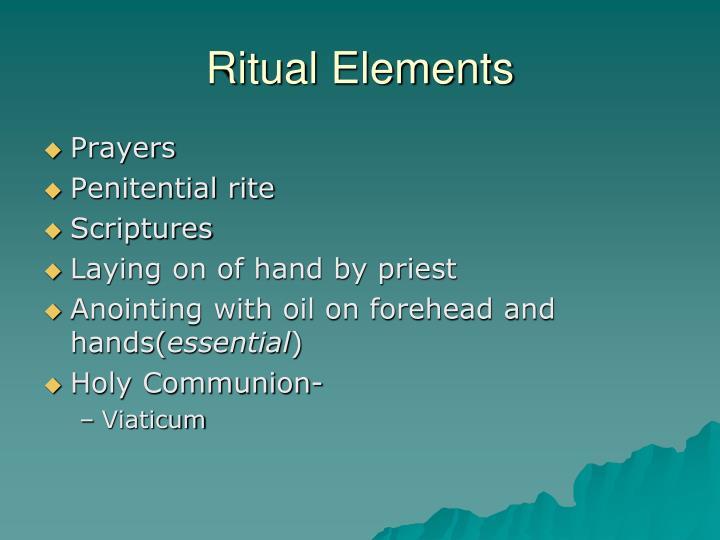 Ritual Elements