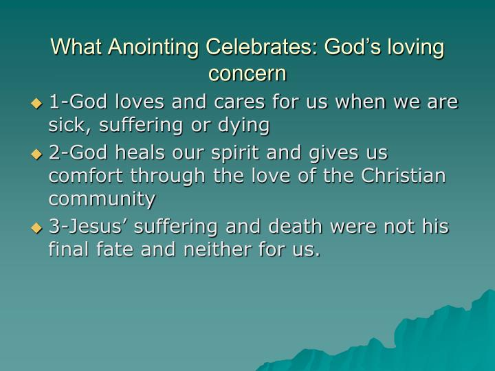 What Anointing Celebrates: God's loving concern