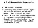 a brief history of debt restructuring