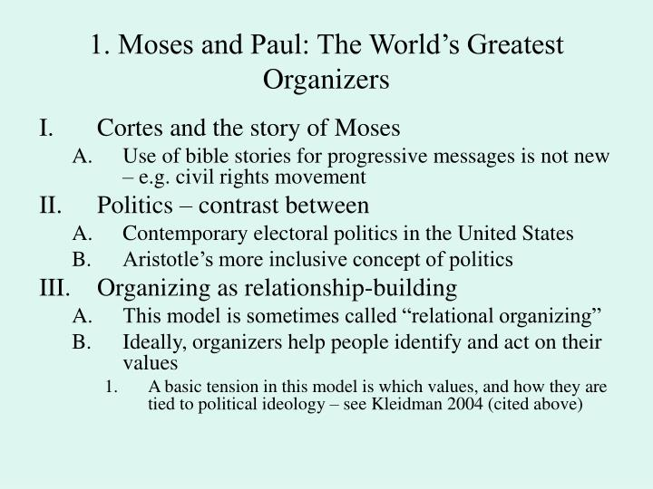 1. Moses and Paul: The World's Greatest Organizers