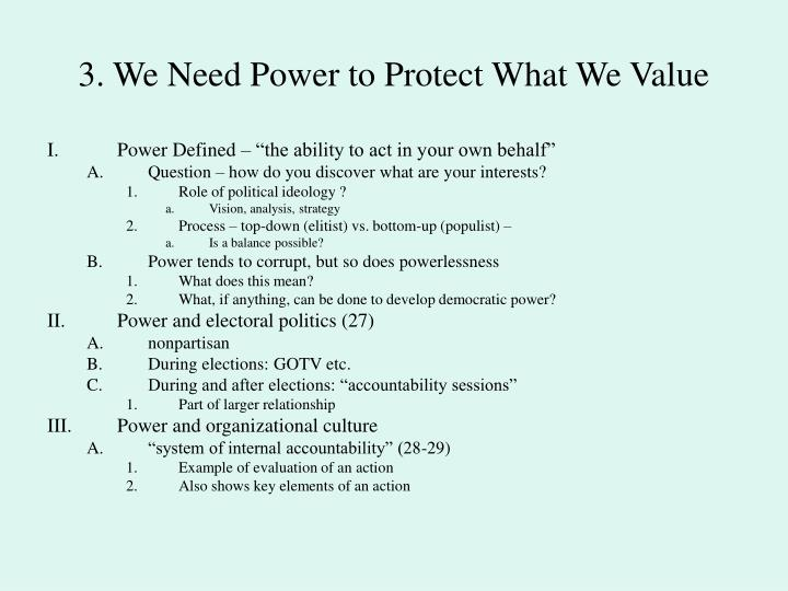 3. We Need Power to Protect What We Value