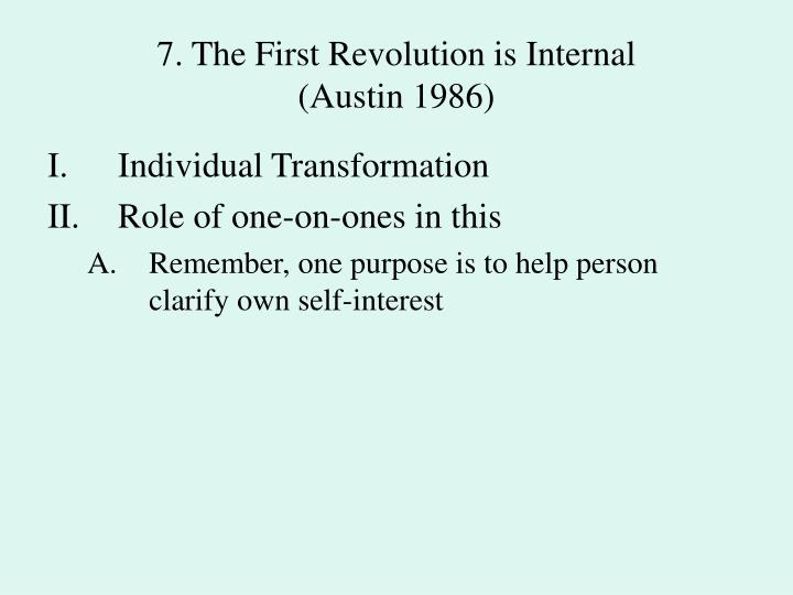 7. The First Revolution is Internal