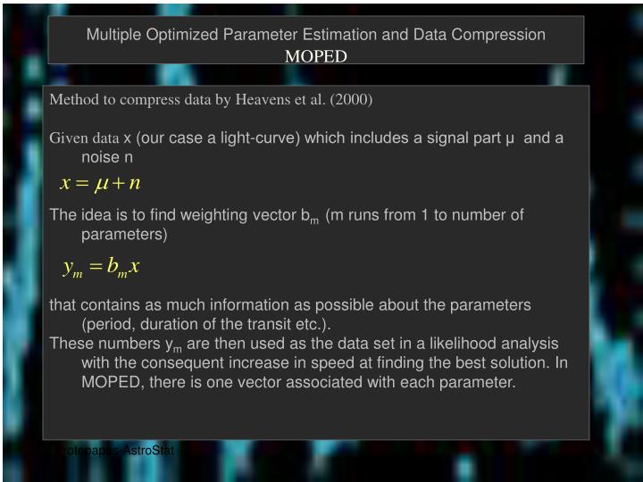 Multiple Optimized Parameter Estimation and Data Compression
