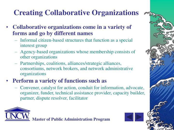 Creating Collaborative Organizations