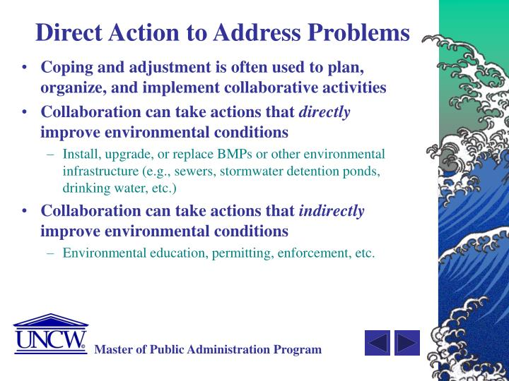 Direct Action to Address Problems
