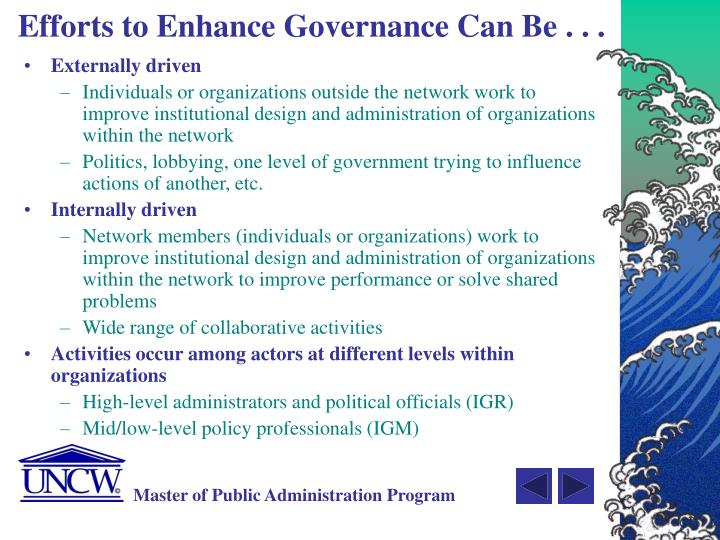 Efforts to Enhance Governance Can Be . . .