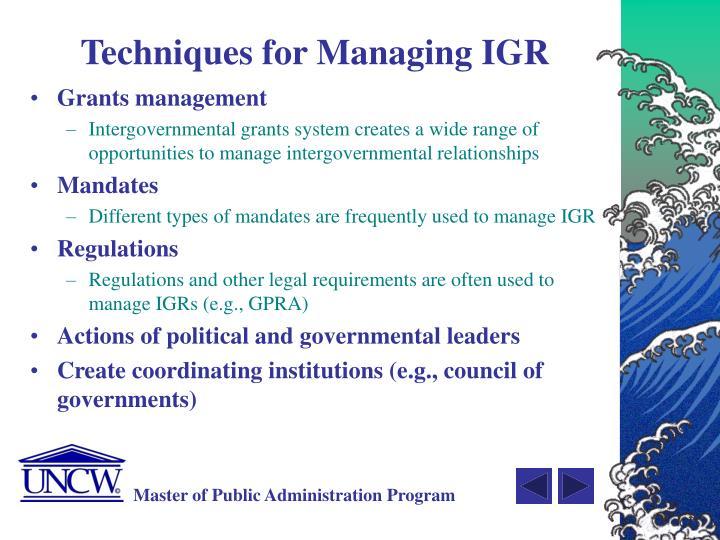 Techniques for Managing IGR