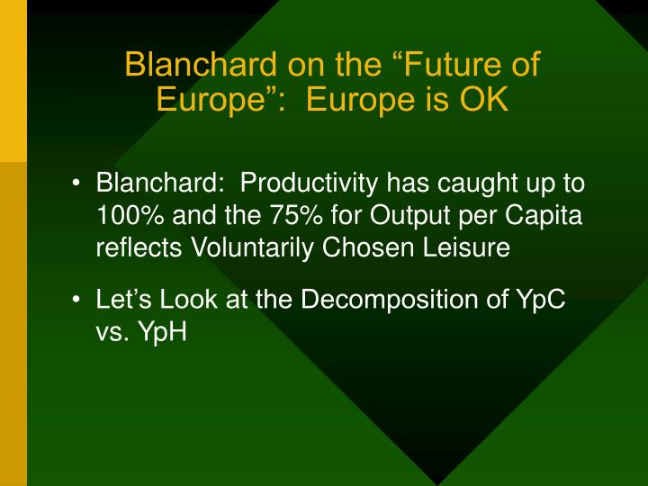 """Blanchard on the """"Future of Europe"""":  Europe is OK"""