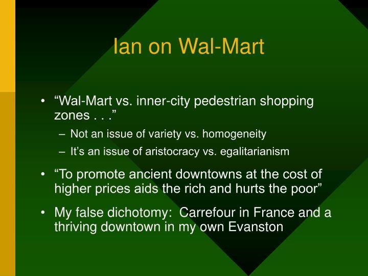 Ian on Wal-Mart