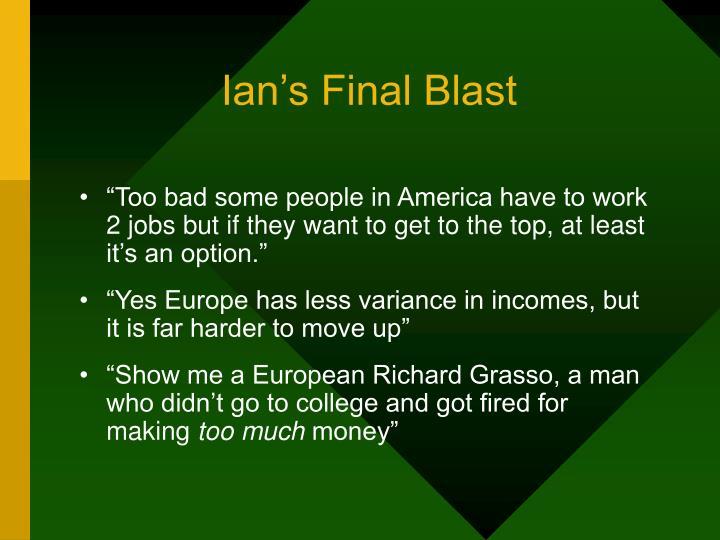 Ian's Final Blast