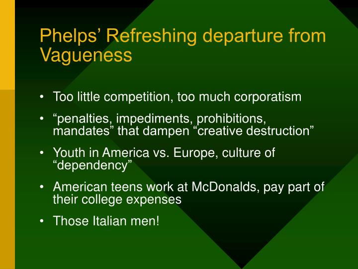 Phelps' Refreshing departure from Vagueness