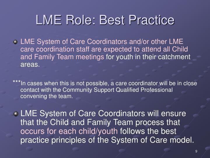 LME Role: Best Practice
