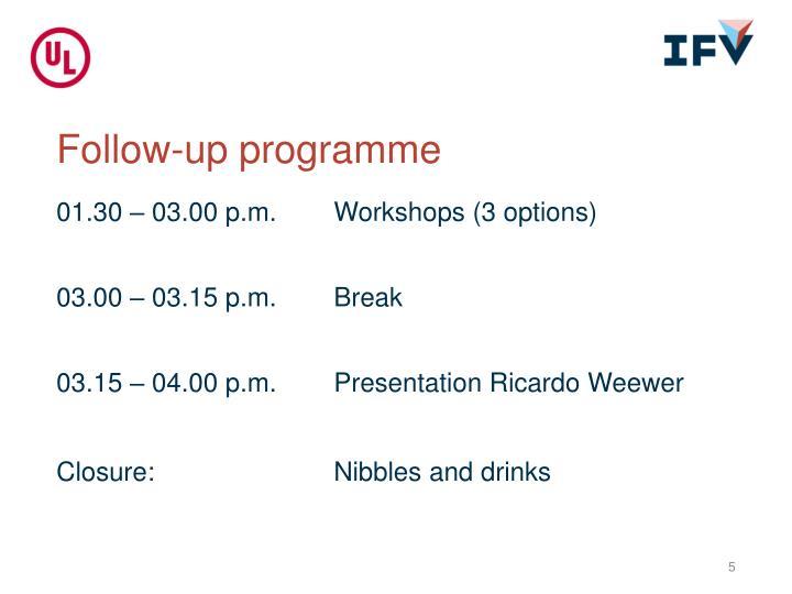 Follow-up programme