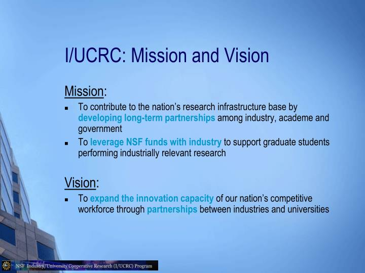 I/UCRC: Mission and Vision