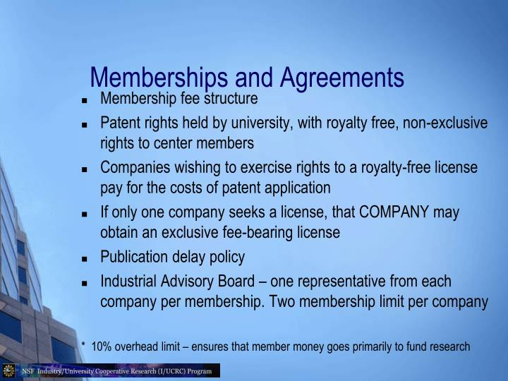 Memberships and Agreements