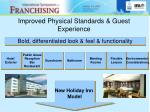 improved physical standards guest experience