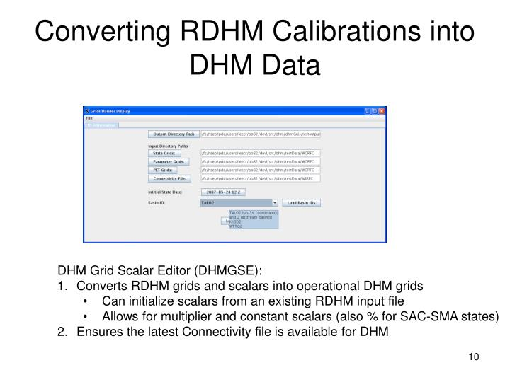 Converting RDHM Calibrations into DHM Data