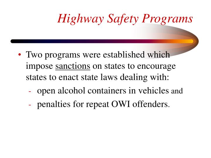 Highway Safety Programs